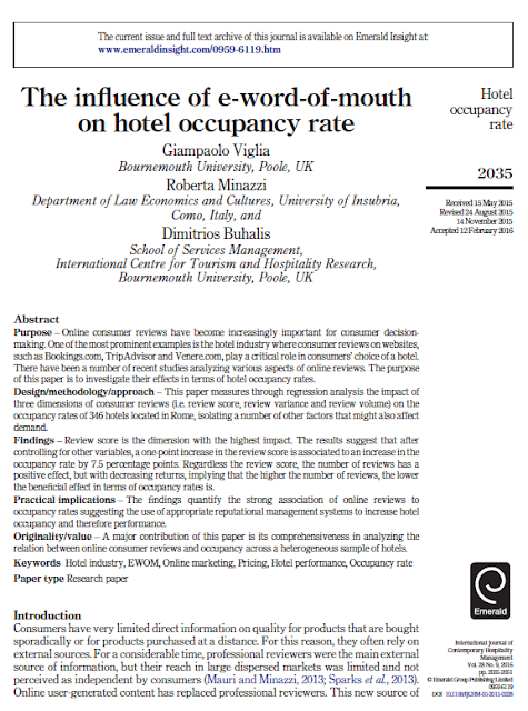 Viglia, G., Minazzi, R., Buhalis, D., 2016, The influence of e-word-of-mouth on hotel occupancy rate, International Journal of Contemporary Hospitality Management, Vol.28(9), pp. 2035 - 2051 http://dx.doi.org/10.1108/IJCHM-05-2015-0238